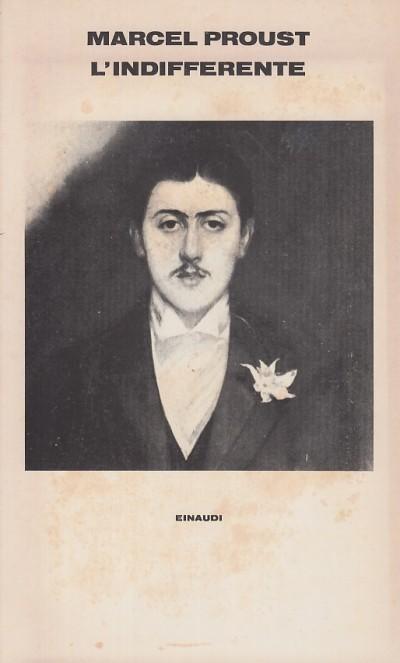 L'indifferente - Proust Marcel