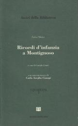 Ricordi d'infanzia a Montignoso. Con una memoria di Carlo Azeglio Ciampi