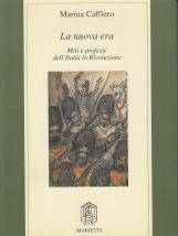 La nuova era. Miti e profezione dell'Italia in Rivoluzione