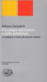 Psicologia dell'inerzia e della solidariet?