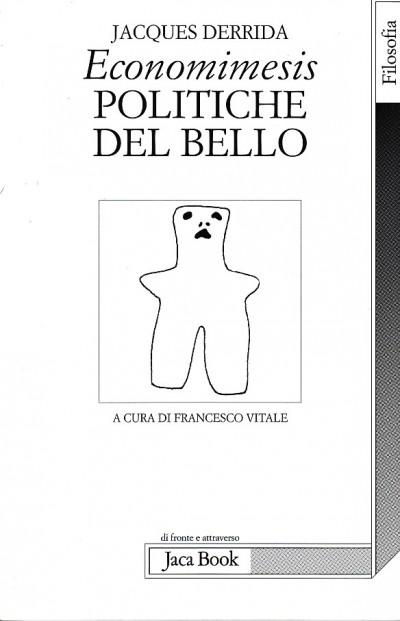 Economimesis politiche del bello - Deridda Jacques