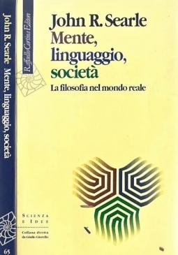 Mente, linguaggio, societ?. La filosofia nel mondo reale