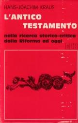 L'antico Testamento nella ricerca storico critica dalla Riforma ad oggi