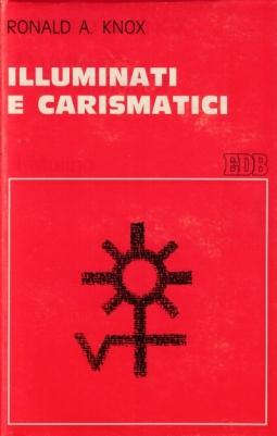 Illuminati e carismatici