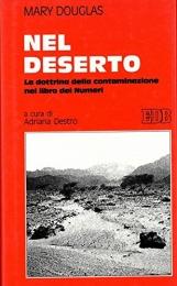 Nel deserto. La dottrina della contaminazione nel libro dei Numeri. A cura di Adriana Destro