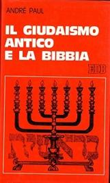 Il giudaismo antico e la bibbia