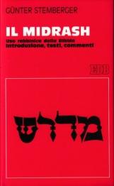 Il Midrash. Uso rabbinico della Bibbia. Introduzione, testi, commenti