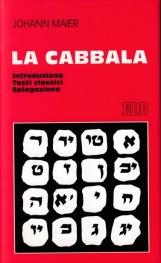 La cabbala. Introduzione Testi Classici Spiegazione
