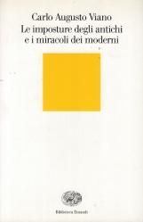 Le imposture degli antichi e i miracoli dei moderni