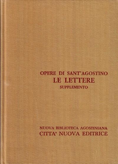 Opera omnia di sant'agostino xxiii/a le lettere supplemento 1*- 29* - Sant'agostino
