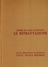 Opera Omnia di Sant'Agostino II Le Ritrattazioni