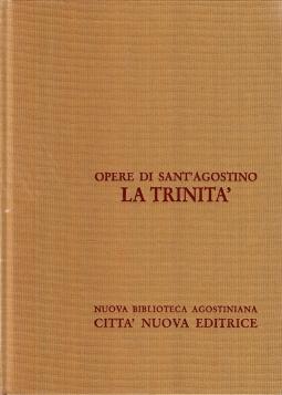 Opera Omnia di Sant'Agostino IV La trinit?