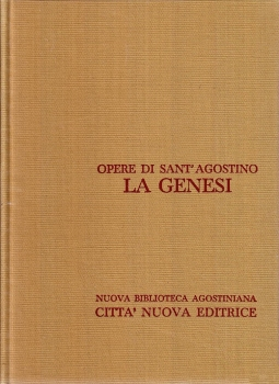 Opera Omnia di Sant'Agostino IX/2 La Genesi II La Genesi alla lettera