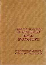 Opera Omnia di Sant'Agostino X/1 Il consenso degli evangelisti