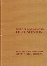 Opera Omnia di Sant'Agostino I Le confessioni