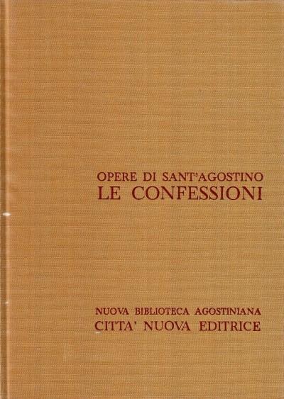 Opera omnia di sant'agostino i le confessioni - Sant'agostino