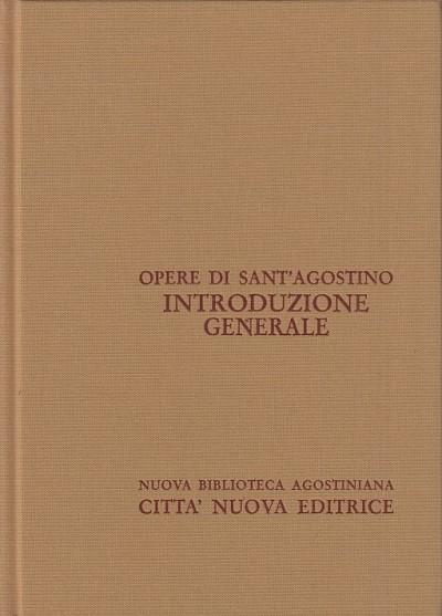 Opera omnia di sant'agostino. introduzione generale a sant'agostino - Trap? Agostino