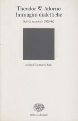 Immagini dialettiche. Scritti musicali 1955-65