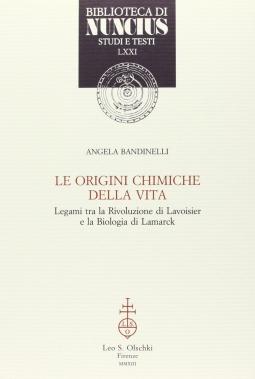 Le origini chimiche della vita. Legami tra la rivoluzione di Lavoisier e la biologia di Lamarck