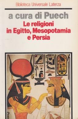 Le religioni in Egitto, Mesopotamia e Persia