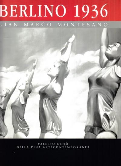 Gian marco montesano berlino 1936 - Deho' Valerio (a Cura Di)