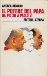 Il potere del Papa da Pio XII a Paolo VI