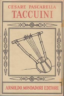 Taccuini. A cura dell'Accademia dei Lincei con una prefazione di Emilio Cecchi e 16 disegni dell'Autore