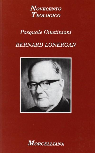 Bernard lonergan - Giustiniani Pasquale