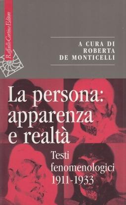 La persona: apparenza e realt?. Testi fenomenologici 1911-1933