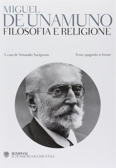 Filosofia e religione - De Unamuno Miguel