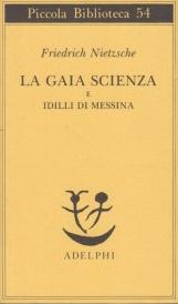 La gaia scienza e idilli di Messina