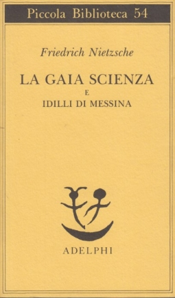 La gaia scienza e idilli di Messina