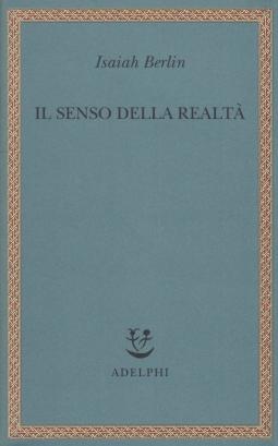 Il senso della realt?. Studi sulle idee e la loro storia