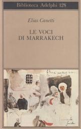 Le voci di Marrakech. Note di un viaggio