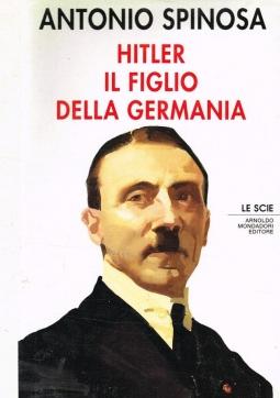 Hitler il figlio della Germania