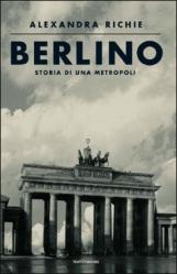 Berlino Storia di una metropoli