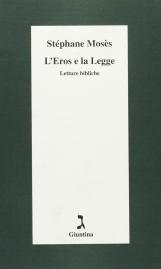 L'Eros e la Legge. Letture Bibliche