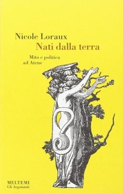 Nati dalla terra. Mito e politica ad Atene