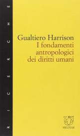 I fondamenti antropologici dei diritti umani nei processi culturali, educativi e formativi