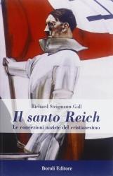 Il santo Reich. Le concezioni naziste del cristianesimo