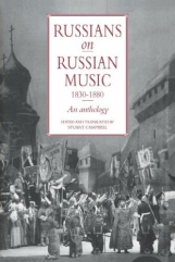 Russians on Russian Music, 1830?1880: An Anthology