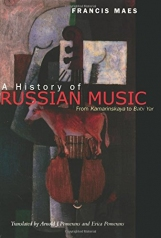 A History of Russian Music: From Kamarinskaya to Babi Yar