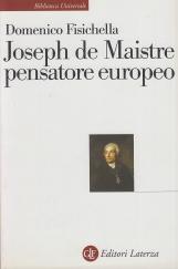 Joseph de Maistre pensatore europeo