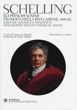 Sui principi sommi. Filosofia della rivelazione 1841/42. Testo Tedesco a fronte