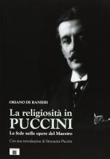 La religiosit? in Puccini. La fede nelle opere del maestro