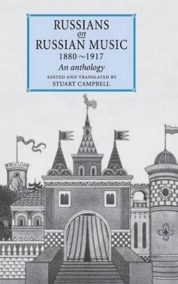 Russians on Russian Music, 1880?1917: An Anthology