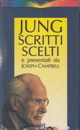 Jung Scritti scelti e presentati da Joseph Campbell