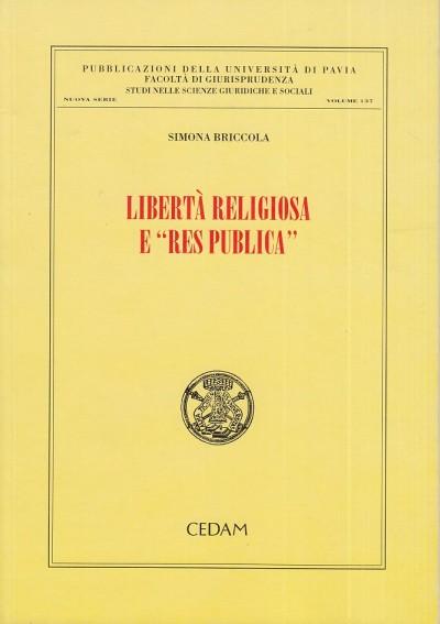 Liberta' religiosa e res publica - Briccola Simona