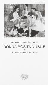 Donna Rosita nubile o il linguaggio dei fiori