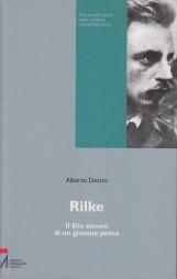 Rilke. Il Dio oscuro di un giovane poeta